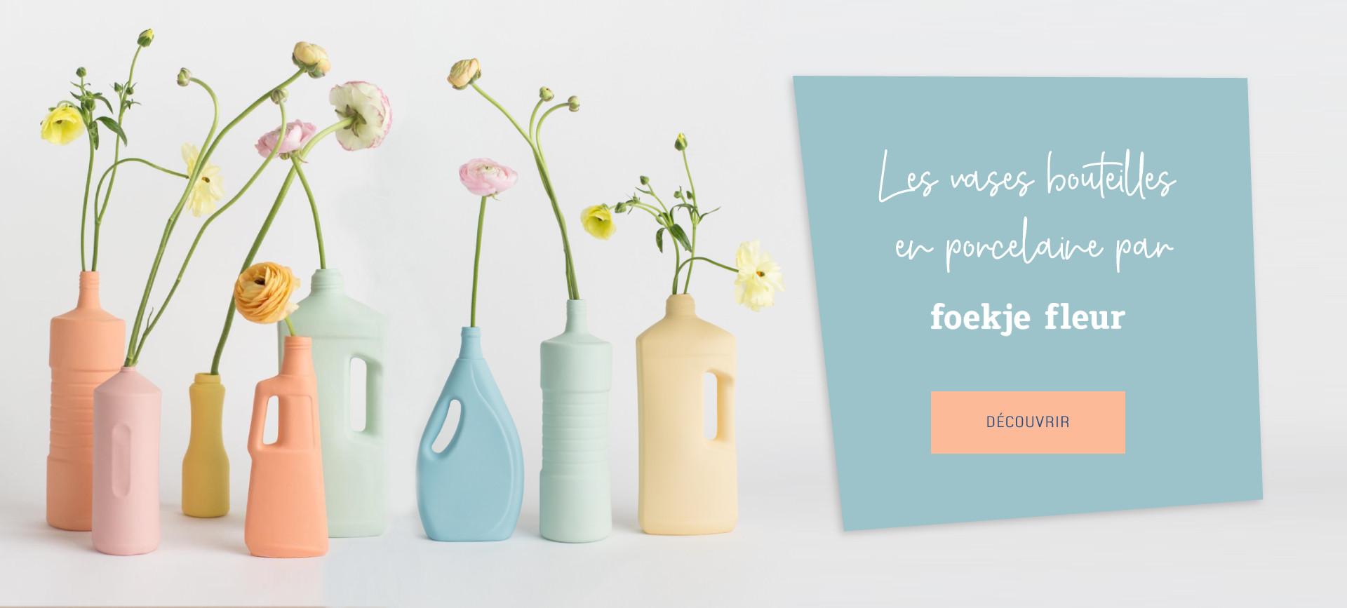 Les vases bouteilles par Foekje Fleur